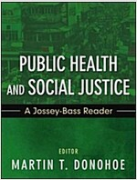 Public Health and Social Justice (Paperback, New)