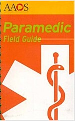 Paramedic Field Guide (Paperback, 1st, Spiral)