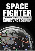 Space Fighter: The Evolutionary City (Game: ) (Paperback)