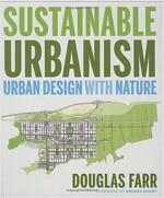 Sustainable Urbanism : Urban Design with Nature (Hardcover)