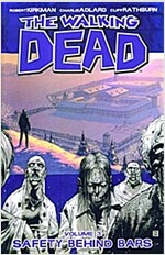[중고] The Walking Dead Volume 3: Safety Behind Bars (Paperback)