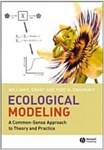 Ecological Modeling : A Commonsense Approach to Theory and Practice (Paperback)