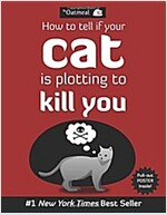 [중고] How to Tell If Your Cat Is Plotting to Kill You (Paperback, Original)