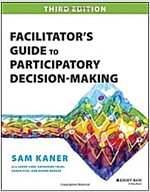 Facilitator's Guide to Participatory Decision-Making (Paperback, 3, Revised)