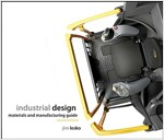 Industrial Design : Materials and Manufacturing Guide (Hardcover, 2 Revised edition)