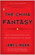 [중고] The China Fantasy: Why Capitalism Will Not Bring Democracy to China (Paperback)