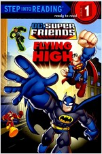 Super Friends: Flying High (DC Super Friends) (Paperback)