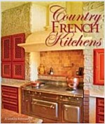 Country French Kitchens (Hardcover)