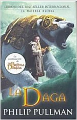 La Daga = The Subtle Knife (Hardcover)