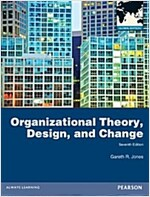 Organizational Theory, Design, and Change: Global Edition (Paperback, 7 ed)