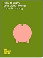 How to Worry Less About Money (Paperback)