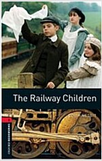 Oxford Bookworms Library: The Railway Children (Paperback)