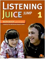 Listening Juice Jump 1 : Workbook with Dictation (Paperback)