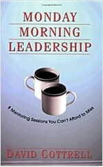 [중고] Monday Morning Leadership (Paperback)