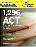 The Princeton Review 1,296 ACT Practice Questions (Paperback, 3)