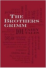 The Brothers Grimm: 101 Fairy Tales (Imitation Leather)