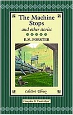 The Machine Stops and Other Stories (Hardcover)