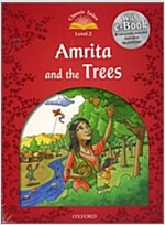 Classic Tales Second Edition: Level 2: Amrita and the Trees (Package, 2 Revised edition)