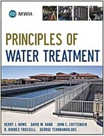 Principles of Water Treatment : Principles and Design (Hardcover)