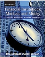 Financial Institutions, Markets, and Money (Paperback, 11th Edition International Student Version)