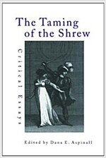 The Taming of the Shrew : Critical Essays (Hardcover)