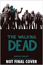The Walking Dead, Book 8 (Hardcover)
