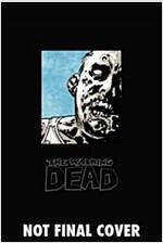 The Walking Dead Omnibus Volume 4 (Hardcover)