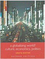 A Globalizing World? : Culture, Economics and Politics (Paperback, 2 Revised edition)