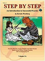 Step by Step 1A: An Introduction to Successful Practice for Violin [With CD] (Other)