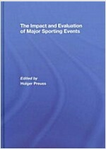 The Impact and Evaluation of Major Sporting Events (Hardcover, 1st)