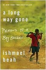 [중고] A Long Way Gone: Memoirs of a Boy Soldier (Paperback)