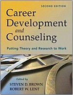 Career Development and Counseling: Putting Theory and Research to Work (Hardcover, 2)