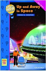 Up and Away Readers: Level 5: Up and Away in Space (Paperback)