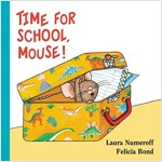 Time for School, Mouse! (Board Books)