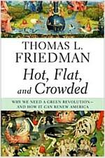 [중고] Hot, Flat, and Crowded: Why We Need a Green Revolution--And How It Can Renew America (Hardcover)