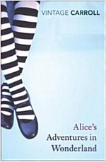 Alice's Adventures in Wonderland and Through the Looking Glass (Paperback)