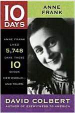 10 Days: Anne Frank (Paperback)