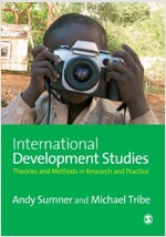 International Development Studies: Theories and Methods in Research and Practice (Paperback)