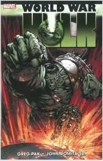 WWH - World War Hulk (Paperback)