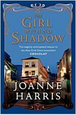 The Girl with no Shadow (Hardcover, Deckle Edge)