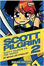 Scott Pilgrim: Scott Pilgrim vs. the World (Hardcover)
