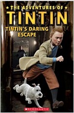 The Adventures of Tintin - Tintin's Daring Escape - Level 1 Early Beginner (Paperback)