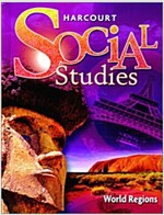[중고] Harcourt Social Studies: Student Edition Grade 6 World Regions 2007 (Hardcover, Student)