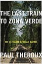 [중고] The Last Train to Zona Verde (Hardcover)