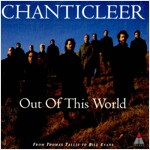 [중고] Chanticleer - Out of this World