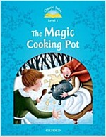 Classic Tales Second Edition: Level 1: The Magic Cooking Pot e-Book & Audio Pack (Paperback, 2 Revised edition)