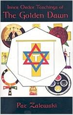 Inner Order Teachings of the Golden Dawn (Paperback)