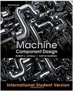 Machine Component Design (5th International Student Version Edition, Paperback)