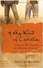 A New Kind of Christian : A Tale of Two Friends on a Spiritual Journey (Paperback)