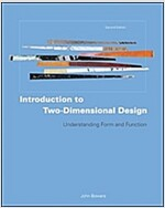 Introduction to Two-dimensional Design : Understanding Form and Function (Paperback, 2 Revised edition)